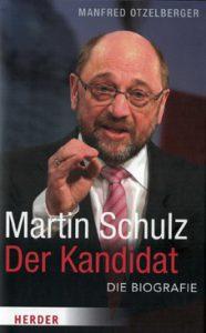 Martin Schulz – der Kandidat